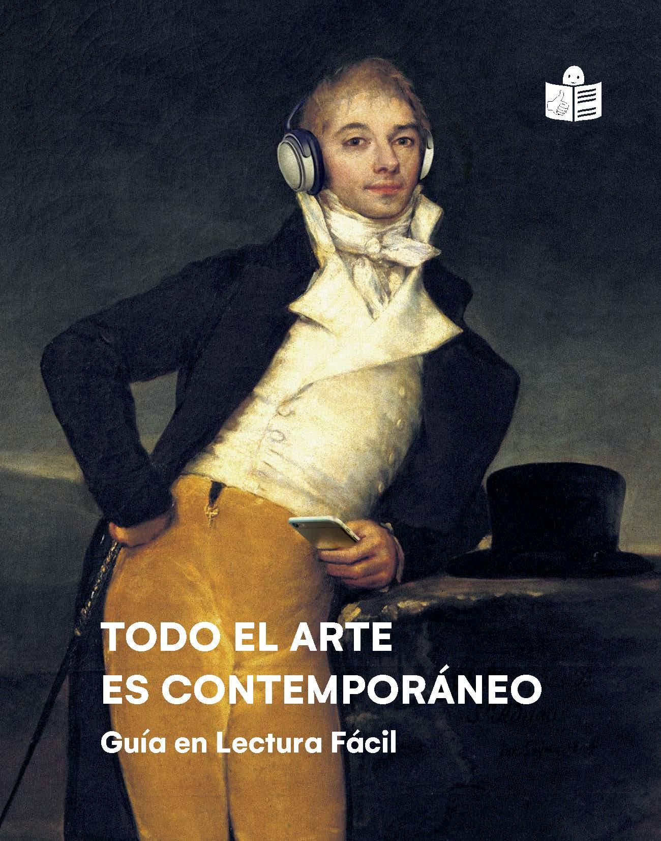 La imagen general de la exposición es el cuadro del Marqués de San Adrián de Goya, modificado digitalmente con unos cascos en la cabeza y un smartphone en su mano izquierda, al lado de su sombrero de copa, apoyado en una piedra. En la parte superior derecha de la portada está el logo de lectura fácil de Inclusion Europe.