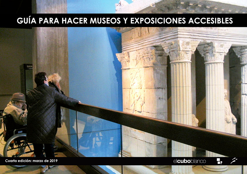Guía para hacer museos y exposiciones accesibles